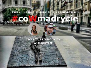 Odkryj Madryt z coWmadrycie